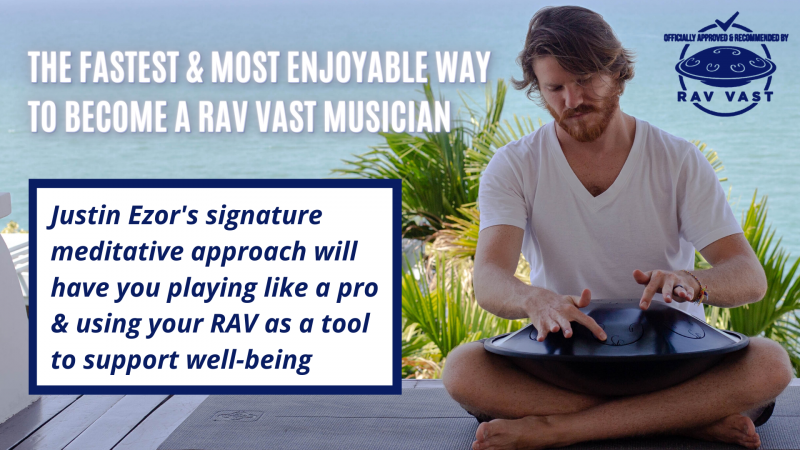 Learn the Meditative Approach to Playing RAV Vast